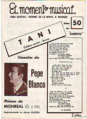 TANI (CELEBRE CANCION FARRUCA).: CURRITO/MONREAL G./M.