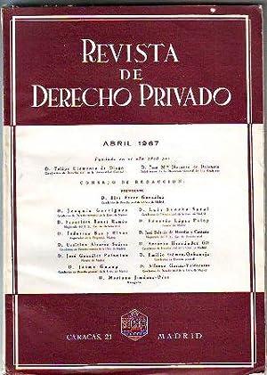 REVISTA DE DERECHO PRIVADO. ABRIL 1967.