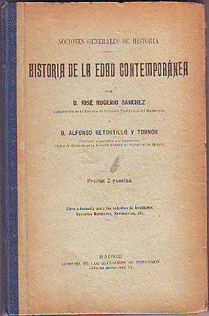 NOCIONES GENERALES DE HISTORIA. HISTORIA DE LA EDAD CONTEMPORANEA.: ROGERIO SANCHEZ/RETORTILLO Y ...