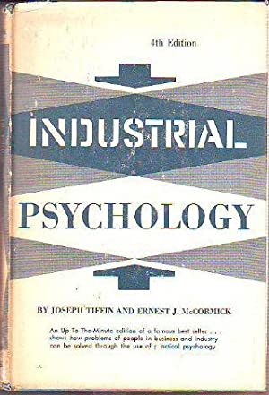 INDUSTRIAL PSYCHOLOGY.: TIFFIN /MCCORMICK, Joseph