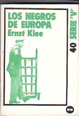 LOS NEGROS DE EUROPA.: KLEE, Ernst.