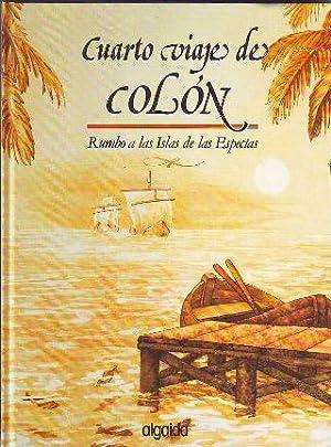 CUARTO VIAJE DE COLON. RUMBO A LAS ISLAS FILIPINAS.: GARCIA BENITEZ/GARCIA FUENTES, Antonio/Jose ...