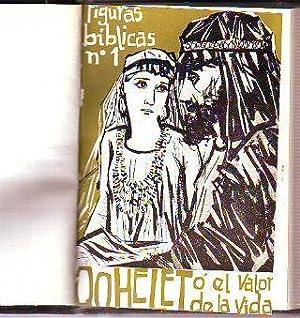 FIGURAS BIBLICAS. 1. QOHELET O EL VALOR