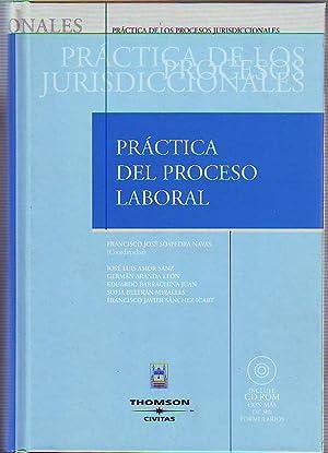 PRACTICA DEL PROCESO LABORAL + CD ROM.: SOSPEDRA NAVAS, Francisco Jose (Coord).