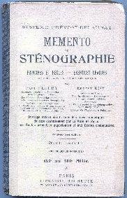 MEMENTO DE STENOGRAPHIE. PRINCIPES ET REGLES. EXERCICES: FLEURY/ROY, Paul/Ernest.