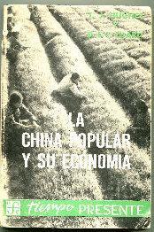 LA CHINA POPULAR Y SU ECONOMIA.: HUGHES/LUARD, T.J./D.E.T.