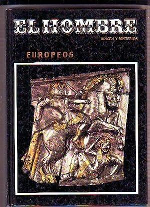 EL HOMBRE, ORIGEN Y MISTERIOS. VOL. 10: EUROPEOS.