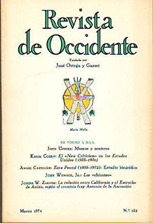 REVISTA DE OCCIDENTE. Nº 132. EN TORNO A USA: JOHN UPDIKE. KEITH COHEN. ANGEL CAPELLAN. JOHN ...