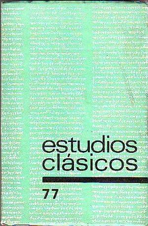ESTUDIOS CLASICOS. Nº 77: EL ITINERARIUM EGERIAE.NOTAS