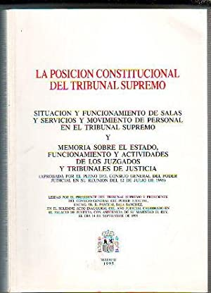 LA POSICION CONSTITUCIONAL DEL TRIBUNAL SUPREMO.: SALA SANCHEZ, Pascual.