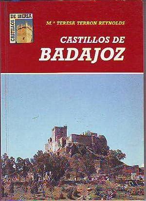 CASTILLOS DE BADAJOZ.: TERRON REYNOLDS, Mª Teresa.