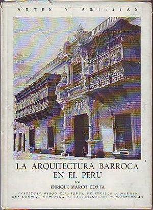 LA ARQUITECTURA BARROCA EN EL PERU.: MARCO DORTA, Enrique.