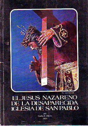EL JESUS NAZARENO DE LA DESAPARECIDA IGLESIA DE SAN PABLO (CARACAS).: DUARTE, Carlos F.