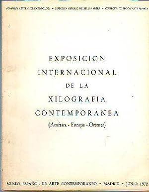 EXPOSICION INTERNACIONAL DE LA XILOGRAFIA CONTEMPORANEA (AMERICA-EUROPA-ORIENTE).