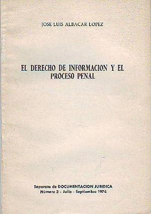 EL DERECHO DE INFORMACION Y EL PROCESO: ALBACAR LOPEZ, Jose