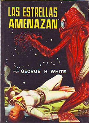 LAS ESTRELLAS AMENAZAN.: WHITE, George H.