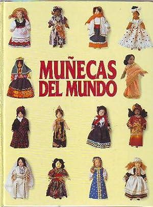 MUÑECAS DEL MUNDO. TOMO 6: GRECIA, SUIZA, AFGANISTAN, BOLIVIA, TUNEZ, BULGARIA, TIBET, ...