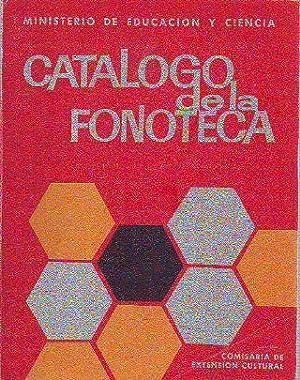 CATÁLOGO DE LA FONOTECA EDUCATIVA NACIONAL.