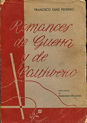 ROMANCES DE GUERRA Y DE CAUTIVERIO.: SANZ PEDRERO Francisco.