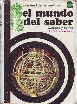 EL MUNDO DEL SABER. CIENCIAS Y LETRAS.