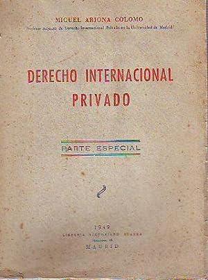 DERECHO INTERNACIONAL PRIVADO.: ARJONA COLOMO, Miguel.