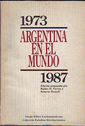 ARGENTINA EN EL MUNDO (1973-1987).: PERINA/RUSSELL.