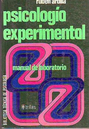 PSICOLOGÍA EXPERIMENTAL. MANUAL DE LABORATORIO.: ARDILA, Rubén.