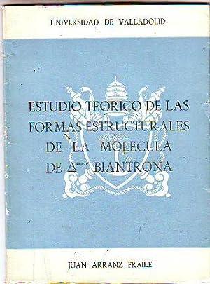 ESTUDIO TEORICO DE LAS FORMAS ESTRUCTURALES DE: ARRANZ FRAILE, Juan.