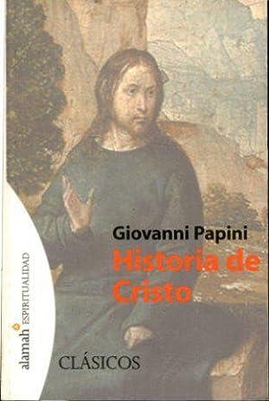 EL DIABLO. APUNTES PARA UNA FUTURA DIABOLOGIA/HISTORIA DE CRISTO.: PAPINI, Giovanni.