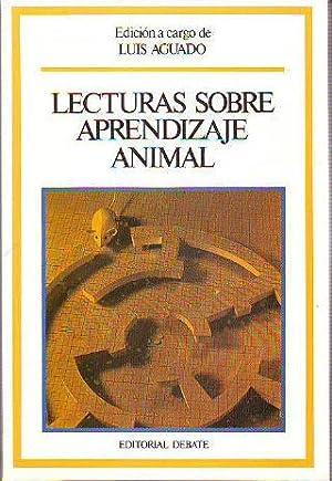 LECTURAS SOBRE APRENDIZAJE ANIMAL.: AGUADO AGUILAR, Luis.