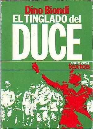 EL TINGLADO DEL DUCE.: BIONDI, Dino.