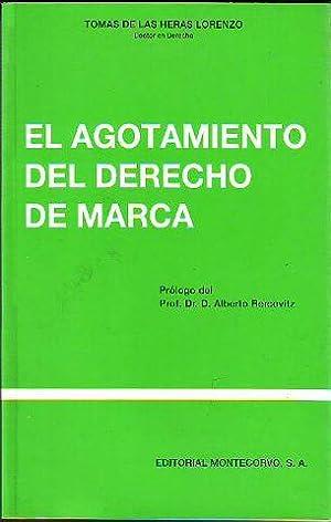 EL AGOTAMIENTO EN DERECHO DE MARCA.: HERAS LORENZO, Tomás de las.