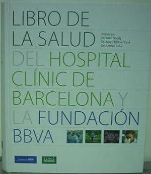 LIBRO DE LA SALUD DEL HOSPITAL CLINIC DE BARCELONA Y LA FUNDACION BBVA + CD ROM.: RODES/PIQUE/...
