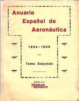 ANUARIO ESPAÑOL DE AERONAUTICA. TOMO SEGUNDO: 1934-1935.