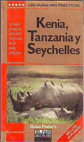 KENIA, TANZANIA Y SEYCHELLES.