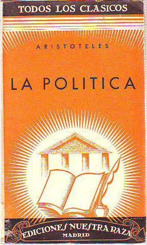 LA POLITICA.: ARISTOTELES.