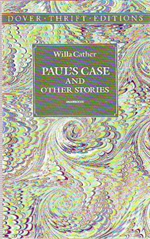 thesis about pauls case willa cather An introduction to paul's case by willa cather learn about the book and the historical context in which it was written.
