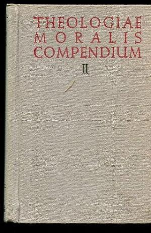 """THEOLOGIAE MORALIS COMPENDIUM. II. IUXTA CONSTITUTIONEM APOSTOLICAM""""DEUS SCIENTIARUM DOMINUS&..."""