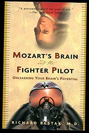 MOZART'S BRAIN AND THE FIGHTER PILOT: UNLEASHING YOUR BRAIN'S POTENTIAL.