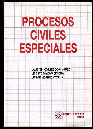PROCESOS CIVILES ESPECIALES.: CORTES DOMINGUEZ/GIMENO SENDRA/MORENO