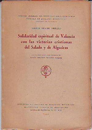 SOLIDARIDAD ESPIRITUAL DE VALENCIA CON LAS VICTORIAS CRISTIANAS DEL SALADO Y DE ALGECIRAS.: DUALDE ...