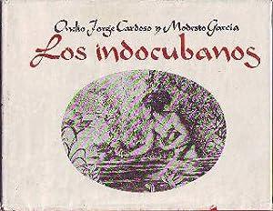 LOS INDOCUBANOS.: CARDOSO/GARCIA, Onelio Jorge/Modesto.