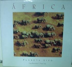 AFRICA PLANETA VIVO: BARTOLE/VEGA Jorge/Isaac.