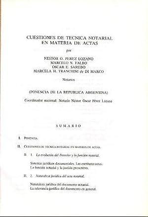 CUESTIONES DE TECNICA NOTARIAL EN MATERIA DE ACTAS.: PEREZ LOZANO/FALBO/SARUBO/TRANCHINI DE DI ...