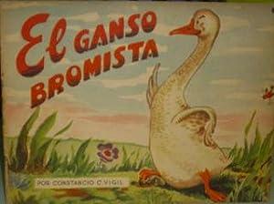 EL GANSO BROMISTA.: VIGIL Constancio C.