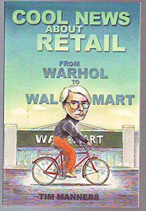 COOL NEWS ABOUT THE RETAIL. FROM WARHOL TO WAL MART.