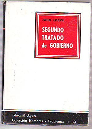 SEGUNDO TRATADO DE GOBIERNO.: LOCKE, John.