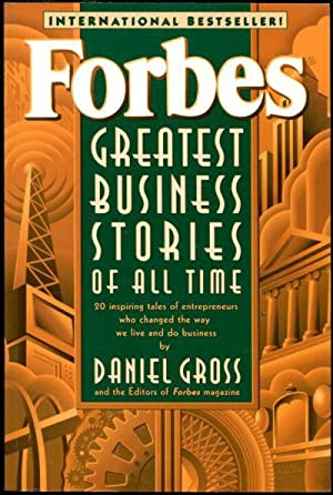 FORBES GREATEST BUSINESS STORIES OF ALL TIME.