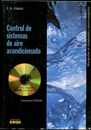CONTROL DE SISTEMAS DE AIRE ACONDICIONADO.: GAMIZ CARO Juan