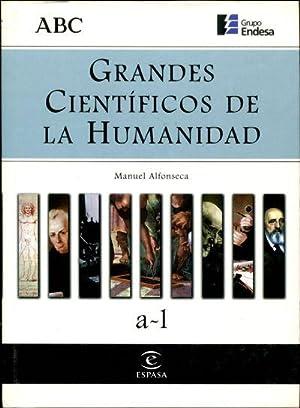 GRANDES CIENTIFICOS DE LA HUMANIDAD.: ALFONSECA, Manuel.